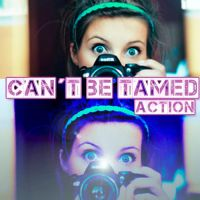 Cant Be Tamed Action by Itzeditions