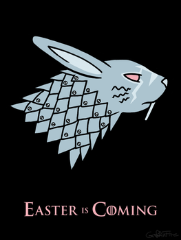 Easter is Coming by GriffinFire
