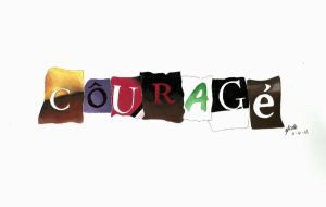 Courage by GypsyMaid