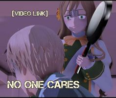 [Video Link] No one cares by Hiko19
