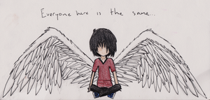 Everyone Here Is The Same... by CarryOnLostFriends