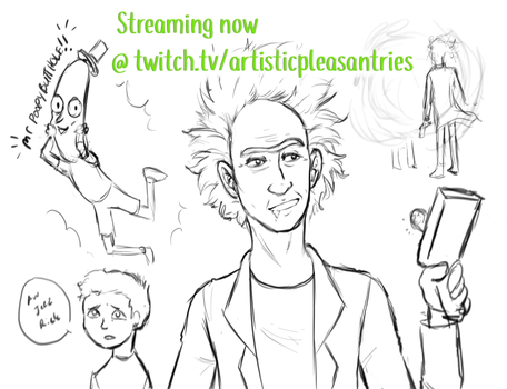 Streaming Rick and Morty on Twitch! by ArtisticPleasantries