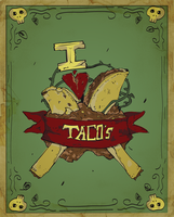 I LOVE TACOS Caelo by SoccerGraphic