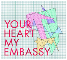 Your Heart My Embassy by DrPockets