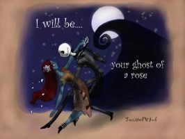 I will be your ghost of a rose by twisted-wind