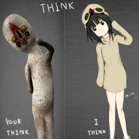 Your think .. I think by scp-saika