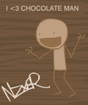 CHOCOLATE MAN by Nzxer