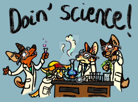 Doin' Science by SucittarSucivron