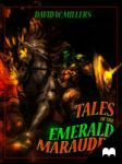 TALES OF THE EMERALD MARAUDER - SWORD AND SORCE... by ConceptsByMiller