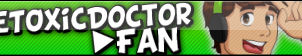 TheToxicDoctor FAN BUTTON! by TheToxicDoctor