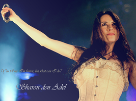 Sharon den Adel Wallpaper by DrivenByDesperation