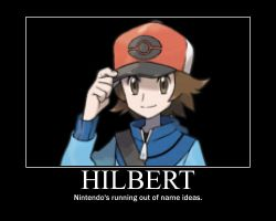 Pokemon Hilbert Demotivational by anonymousguy3