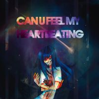 CAN U FEEL MY HEARTBEATING by mirabillisfuture