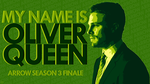 MY NAME IS OLIVER QUEEN - ARROW S3 FINALE DESKTOP by skauf99