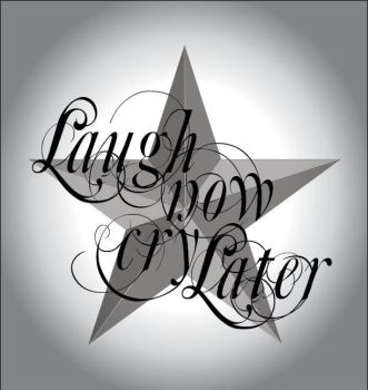 Laugh now Cry Later by M4l1ci0u5