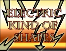 Electric Kind Of shapes by crimecontrol