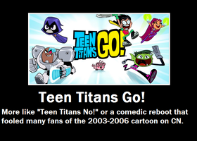 Teen Titans Go! Demotivational Poster by AdrenalineRush1996