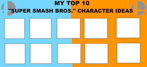My Top 10 SSB Character Ideas by jacobyel