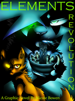 ELEMENTS REVOLUTION- Vol. 1 Cover (Updated) by 3232WarriorFan3232