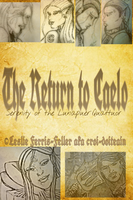 cover for The Return to Caelo by The-Chronicler-Croi