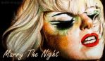 Marry The Night by A-D-I--N-U-G-R-O-H-O