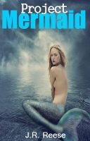 Project Mermaid cover four by AnonRyder23