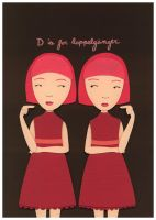 D is for Doppelganger by renton1313