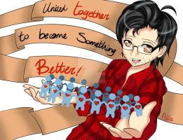 Let's Unite Together To Become Something Better! by LittleGrotesqueAlice
