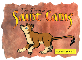 The Trials of Saint Canis TEASER by Sombraluz-Images
