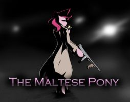 The Maltese Pony by ParadoxicalReaction