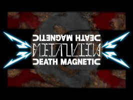 Death Magnetic by MTDewer