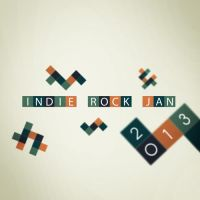 Indie/Rock Playlist: January (2013) by Criznittle
