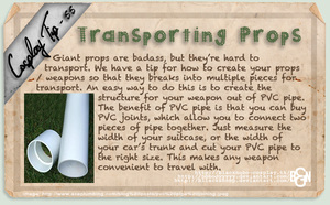 Cosplay Tip 55 - Transporting Props by Bllacksheep