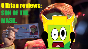 G1bfan reviews son of the mask. by g1bfan