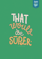 That Super by eugeniaclara