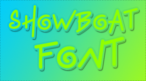 Showboat Font by HeyHelleen