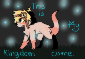 This is my kingdom come. by caipin