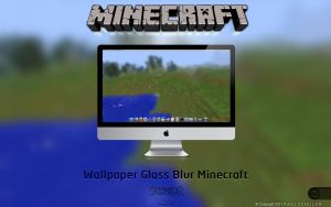 Minecraft Glass Blur BG by Schulerr
