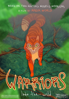 WARRIORS into the wild Movie POSTER by xepxyu