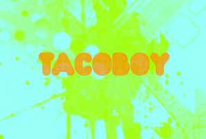 TACOBOY thats me by tacoboy101