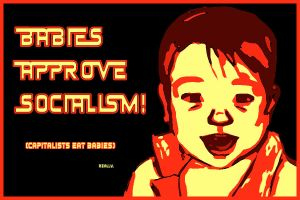 Babies in Aid of Socialism by samta