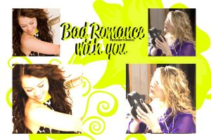 Bad romance with YOU . by biggerthanus