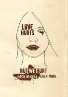 Love Hurts by uniquefa