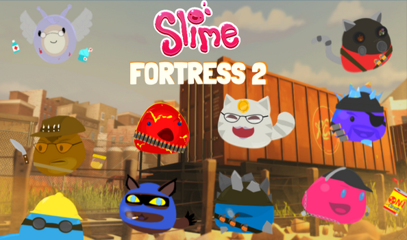 Slime Fortress 2 (TF2 x Slime Rancher Fanart) by SpringBonnet