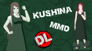 MMD Kushina DL by Friends4Never