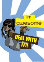 Korra is AWESOME, deal with it by therockingpurple