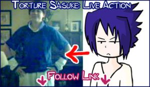 Torture Sasuke: Live Action by gejimayo