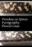 Pandas in Space Pyrography Wooden Pencilbox by weisewoelfin
