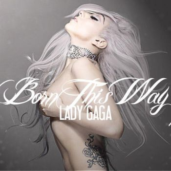 Born This Way, 2011 by cezuh0425