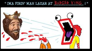 Firin' lazar at Burger King by AVRICCI